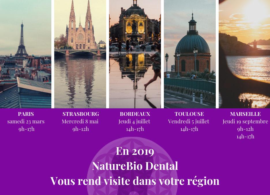 En 2019, NatureBio Dental vous rend visite dans votre région !